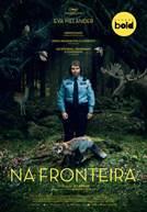Na Fronteira (em HD)
