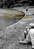 João Bénard da Costa - Outros Amarão as Coisas que eu Amei