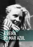 À Beira do Mar Azul