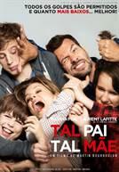Tal Pai, Tal Mãe (em HD)