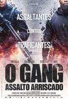 O Gang Assalto Arriscado
