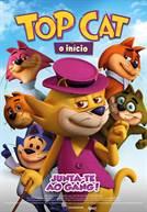 Top Cat: O Início (V.P.)
