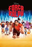 Força Ralph (V.P.) (em HD)