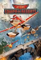 Aviões: Equipa de Resgate (V.P.)