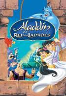 Aladdin e o Rei dos Ladrões (V.P.) (em HD)