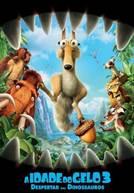 A Idade do Gelo 3: Despertar dos Dinossauros (V.P.)