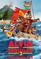 Alvin e os Esquilos 3: Naufragados (V.P.) (em HD)