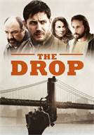 O Golpe - The Drop