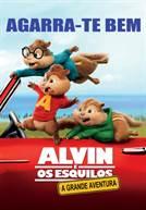Alvin e os Esquilos: A Grande Aventura (V.P.)