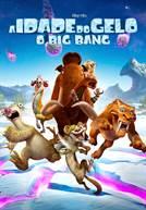 A Idade do Gelo: O Big Bang (V.P.) (em HD)
