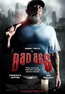 Bad Ass (em HD)