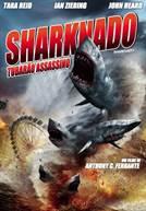 Sharknado - Tubarão Assassino