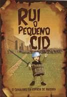 Rui o Pequeno Cid: O Cavaleiro da Espada de Madeira (V.P.)