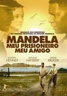 Mandela - Meu prisioneiro, Meu amigo
