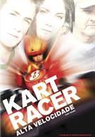 Kart Racer - Alta Velocidade
