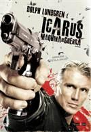 Icarus - Máquina De Guerra