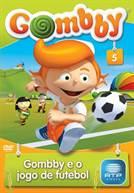 Gombby e o jogo de futebol