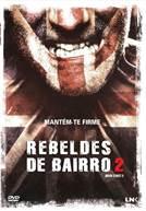Rebeldes de Bairro 2