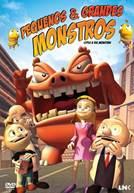 Pequenos & Grandes Monstros (V.P.)
