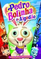 Pedro Bolinha de Algodão (V.P.)