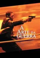 A Arte da Guerra (em HD)