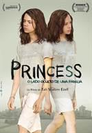 Princess - O Lado Oculto de uma Família