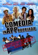 Comédia InAPPropriada (em HD)