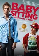 Babysitting - Loucura Fora de Horas (em HD)