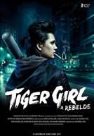 Tiger Girl - A Rebelde (em HD)