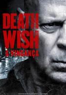 Death Wish - A Vingança (em HD)