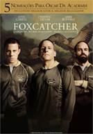 Foxcatcher (em HD)