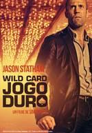Wild Card - Jogo Duro (em HD)