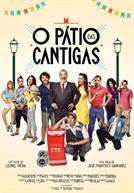 O Pátio das Cantigas (2015) (em HD)