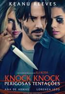 Knock Knock - Tentações Perigosas