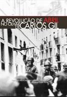 A Revolução de Abril no Olhar de Carlos Gil