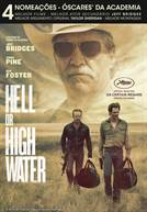 Hell or High Water - Custe o Que Custar!