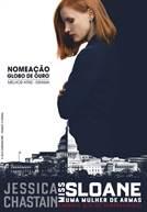 Miss Sloane - Uma Mulher de Armas (em HD)