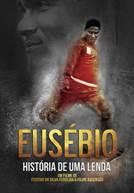 Eusébio - A História de uma Lenda