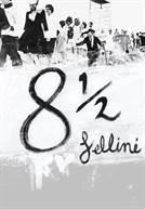 Fellini 8 ½
