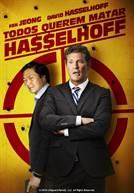 Todos Querem Matar Hasselhoff