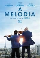 A Melodia (em HD)