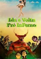 Ida e Volta Pró InFerno (em HD)