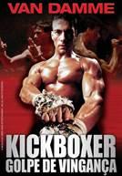 Kickboxer - Golpe de Vingança