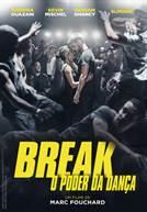 Break - O Poder da Dança (em HD)