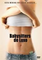 Babysitters de Luxo