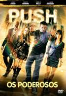 Push - Os Poderosos (em HD)