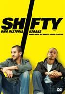 Shifty - Uma História Urbana