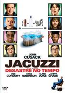Jacuzzi - O Desastre Do Tempo