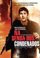 Na Senda Dos Condenados (em HD)