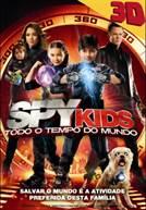 Spy Kids 4 - Todo O Tempo Do Mundo (em 3D)